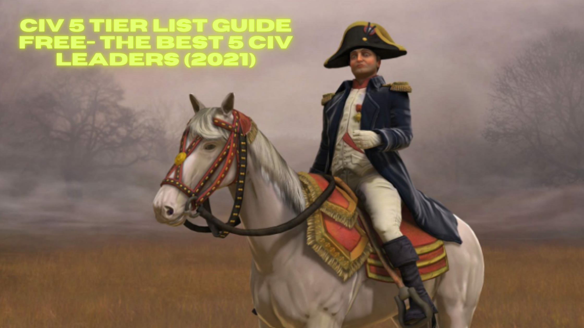 Civ 5 Tier List
